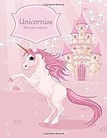 Unicornios Libro Para Colorear 1: Volume