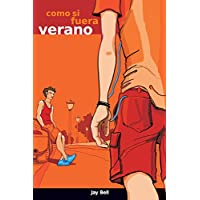 Como si fuera verano: Something Like Summer (Spanish...