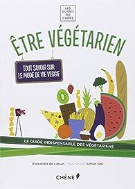 Être végétarien par Alexandra de  Lassus