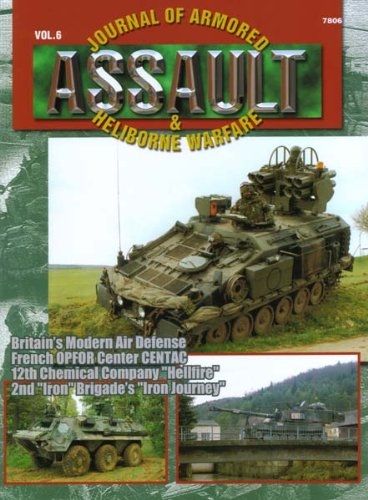 Concord Publications Assault Journal #6 - Britain's Modern Air Defense, French OPFOR Center Centac, 12th Chemical Company