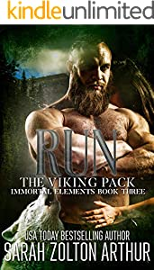 Run: The Viking Pack (Immortal Elements Book 3)