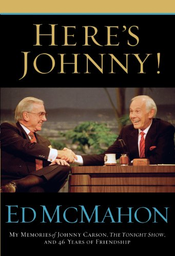 Here's Johnny!: My Memories of Johnny Carson, The Tonight Show, and 46 Years of Friendship cover