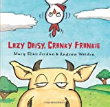 Lazy Daisy, Cranky Frankie, Mary Ellen Jordan, 0807544000