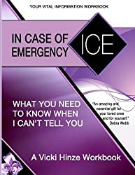 In Case of Emergency Workbook: What You Need to Know When I Can't Tell You