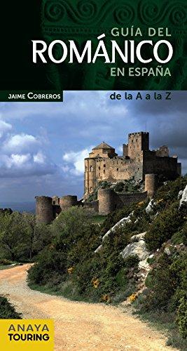 Descargar Libro Guía Del Románico En España Jaime Cobreros