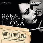 Die Enthüllung   Mario Vargas Llosa