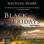 Black Fridays | Michael Sears