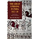 The Great Uprising in India, 1857-58 (Worlds of the East India Company)