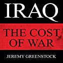 The Cost of War Audiobook by Jeremy Greenstock Narrated by Peter Noble