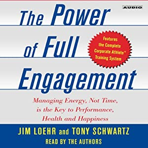 The Power of Full Engagement Hörbuch
