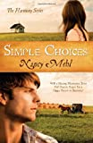 Simple Choices, Nancy Mehl, 1602607826