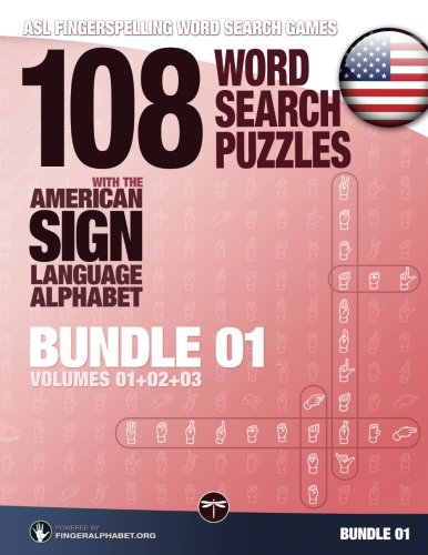 Asl Fingerspelling Word Search Games   108 Word Search Puzzles With The American Sign Language Alphabet  Volume 04  Bundle 01  Volumes 1 2 3   Volume 4
