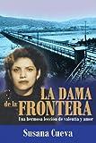 La Dama de la Fronter, Susana Cueva, 1463323425