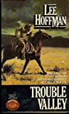 Trouble Valley, Lee Hoffman, 0345295463