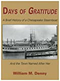 Days of Gratitude, William M. Denny, 1561679968