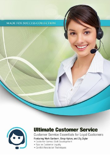 Ultimate Customer Service: Customer Service Essentials for Loyal Customers (Made for Success Collection) by Made for Success, Inc. and Blackstone Audio, Inc.
