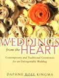 Weddings from the Heart, Daphne Rose Kingma, 1573248614
