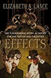 Effects: The Paranormal Being Academy for the Gifted and Talented