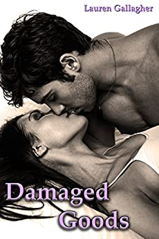 Damaged Goods by [Gallagher, Lauren]