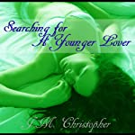 Searching for a Younger Lover | J.M. Christopher