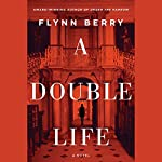 A Double Life | Flynn Berry