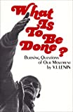 What Is to Be Done?, V. I. Lenin, 0717802183
