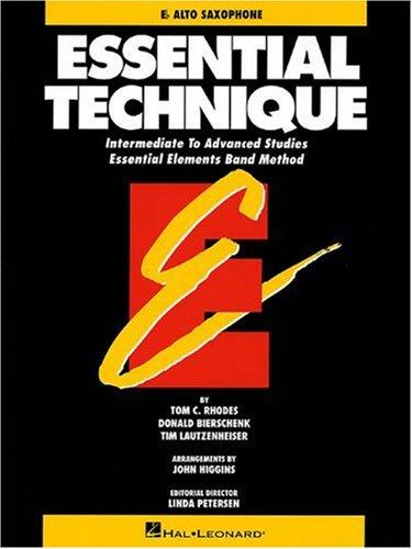 Essential Technique: Intermediate to Advanced Studies - Eb Alto Saxophone (Essential (2000 Eb Alto Saxophone)