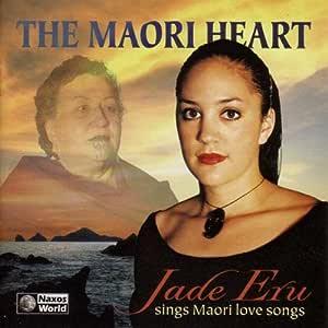 The Maori Heart: Jade Eru Sings Maori Love Songs by Jade