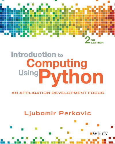 1118890949 - Introduction to Computing Using Python: An Application Development Focus