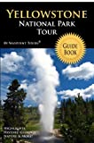 Yellowstone National Park Tour Guide Book, Waypoint Tours, 1442146370