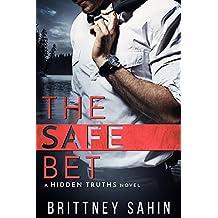 The Safe Bet (Hidden Truths Book 1)