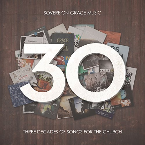 30: Three Decades of Songs for...