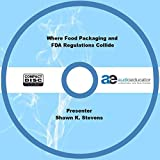 Where Food Packaging and FDA Regulations Collide