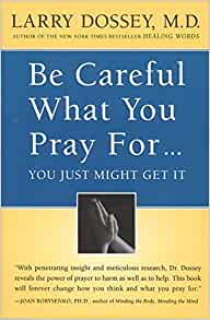 Amazon Com Be Careful What You Pray For You Just Might border=