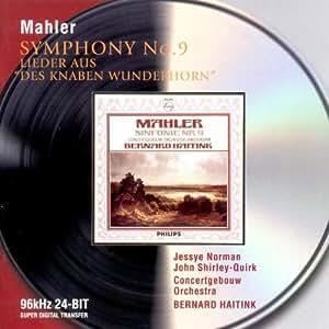 Mahler: Symphony No. 9; Lieder Aus Des Knaben Wunderhorn