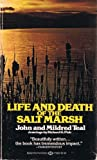 Life and Death of the Salt Marsh, John Teal, 0345270932