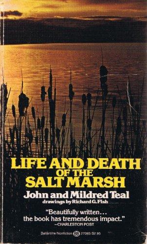 Life & Death of Salt Marsh