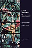 Jung's Treatment of Christianity, Murray Stein, 0933029144
