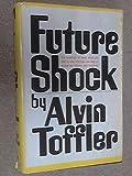 Future Shock by Alvin TOFFLER (1970-05-03)