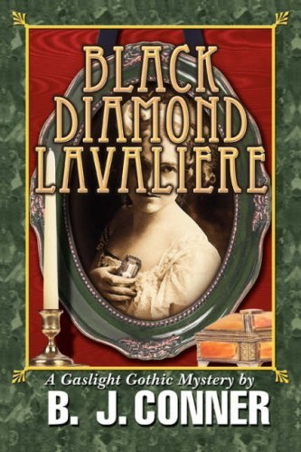 BLACK DIAMOND LAVALIERE: A Gaslight Gothic Mystery by Beverly Conner (2008-06-23) ()