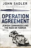 Operation Agreement: Jewish Commandos and the Raid on Tobruk (General Military)
