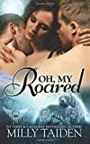 Oh, My Roared (Paranormal Dating Agency) (Volume 12)