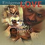 Enigma of Love | Divine G
