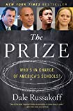 The Prize: Who's in Charge of America's