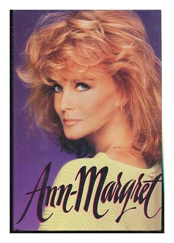 Ann-Margret: My Story (Elvis Presley Talk About The Good Times)
