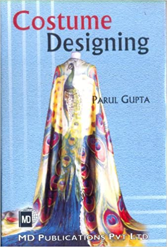 Amazon Com Costume Designing 9788175331051 Parul Gupta Books
