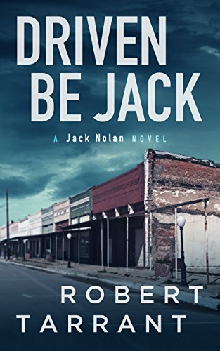 Driven Be Jack: A Jack Nolan Novel (The Cap's Place Series Book 4)
