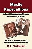 Mostly Rapscallions, P. J. Sullivan, 0741461676