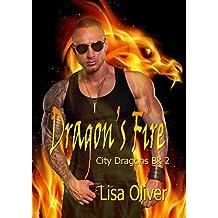 Dragon's Fire (City Dragons Book 2)