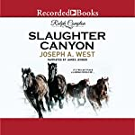 Slaughter Canyon | Ralph Compton,Joseph A. West